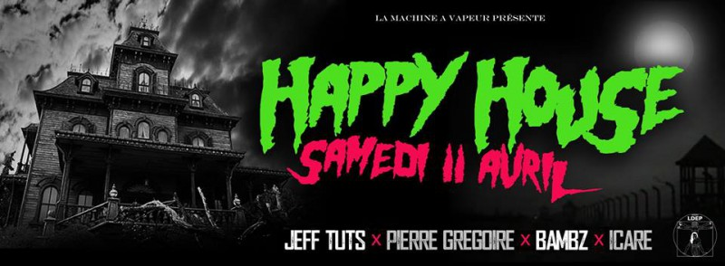 HAPPY HOUSE w./ LDEP Records